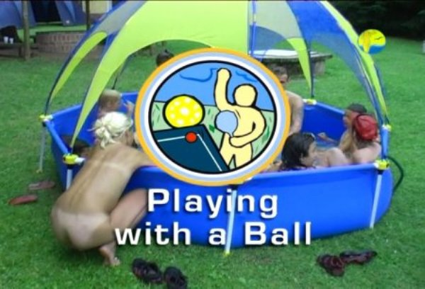 Playing With a Ball - new beauty family nudism video [720x480 | 01:31:53 | 4.10 GB]